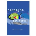 Straight But Not Narrow Large Poster