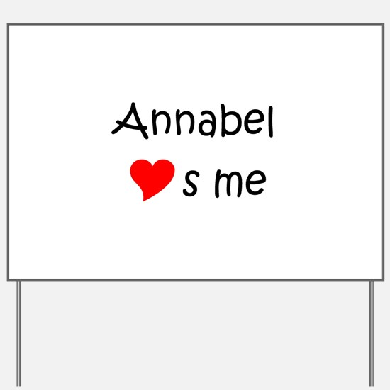 Funny Annabel Yard Sign