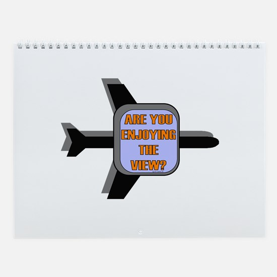 *NEW DESIGN* Are You Enjoying The View? Wall Calen