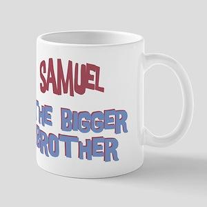 Samuel - The Bigger Brother Mug