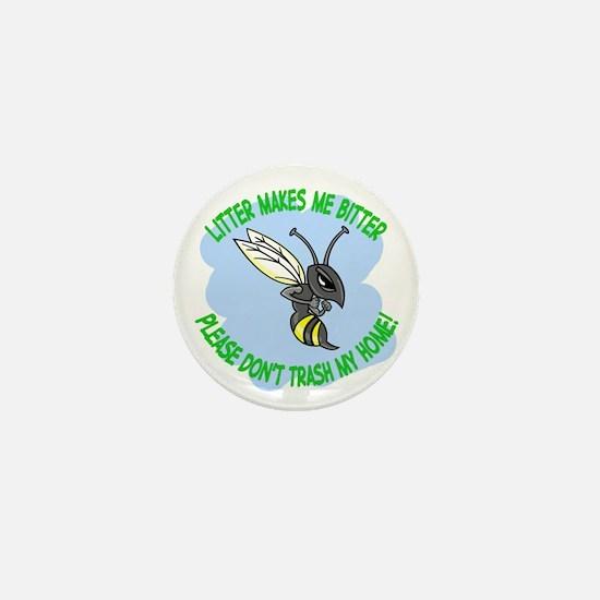 bitter litter bee Mini Button