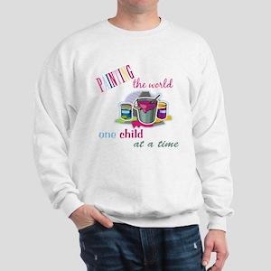 Painting The World... Sweatshirt