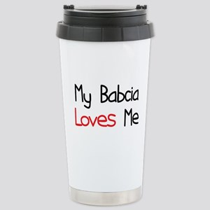 My Babcia Loves Me Stainless Steel Travel Mug