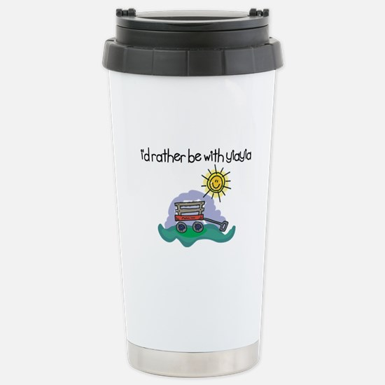 I'd Rather be with YiaYia Stainless Steel Travel M