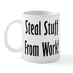 Steal Stuff from Work Mug