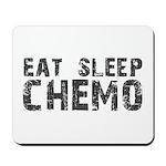 Eat Sleep Chemo Mousepad