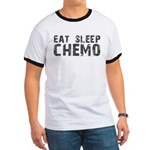Eat Sleep Chemo Ringer T