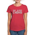 Eat Sleep Chemo Women's Dark T-Shirt