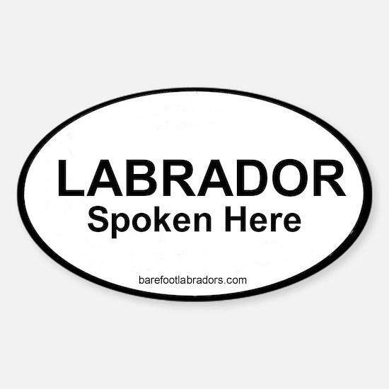 Labrador Spoken Here Oval Decal