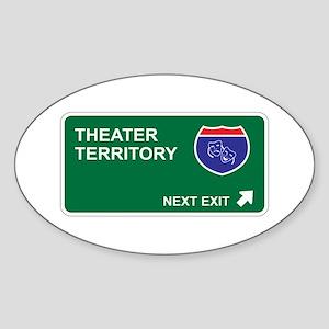 Theater Territory Oval Sticker