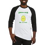 Green Hair is Cool Baseball Jersey