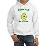 Green Hair is Cool Hooded Sweatshirt