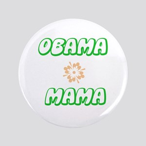 "Obama Mama 3.5"" Button"