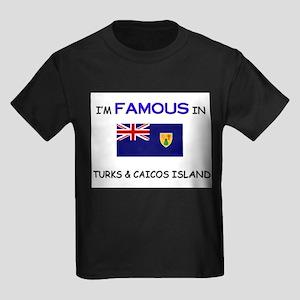 I'd Famous In TURKS & CAICOS ISLAND Kids Dark T-Sh
