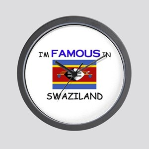 I'd Famous In SWAZILAND Wall Clock
