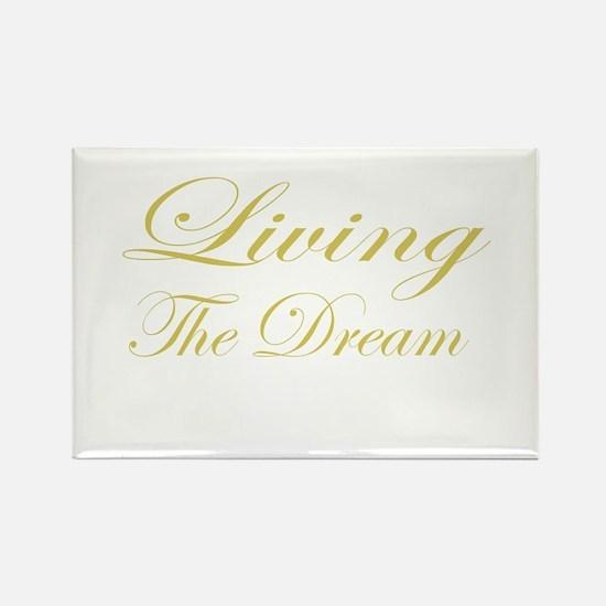 Living the Dream Gold Rectangle Magnet