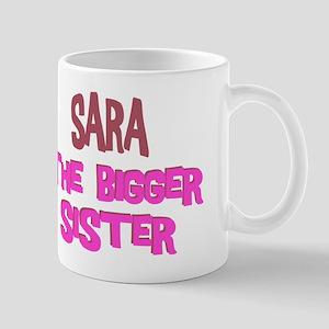 Sara - The Bigger Sister Mug
