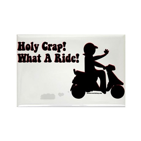 Holy Crap It's a Scooter Rectangle Magnet