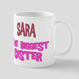 Sara - The Biggest Sister Mug