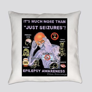 MORE THAN JUST SEIZURES Everyday Pillow