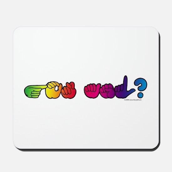Got ASL? Rainbow Mousepad