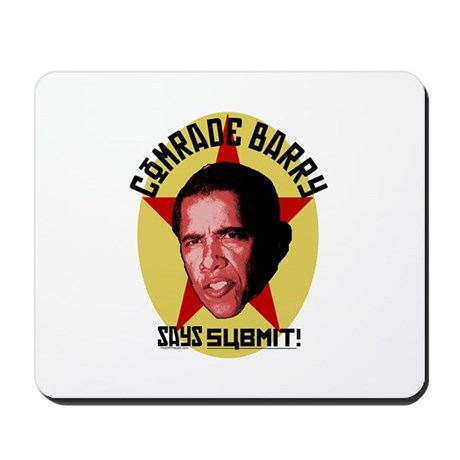 Comrade Barry Says Submit Mousepad