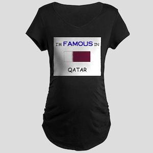 I'd Famous In QATAR Maternity Dark T-Shirt