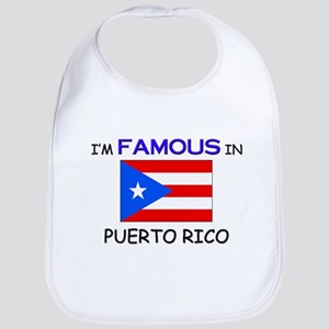 I'd Famous In PUERTO RICO Bib