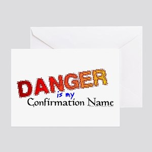 Danger Confirmation Name Greeting Card