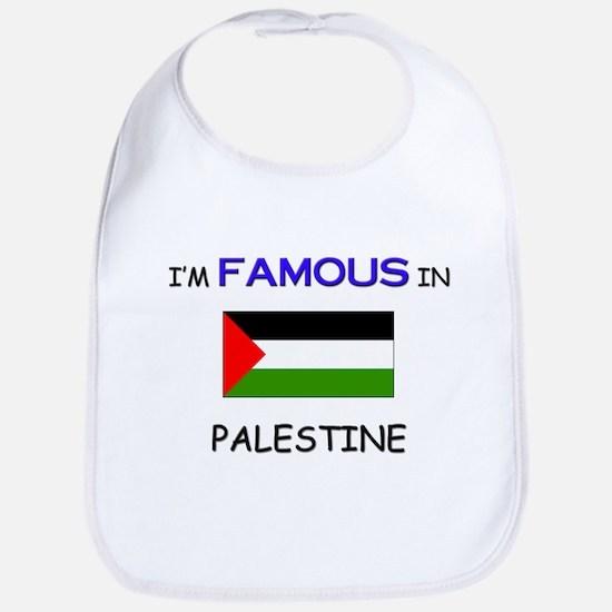 I'd Famous In PALESTINE Bib