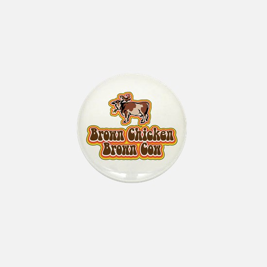 Brown Chicken Brown Cow 2 Mini Button