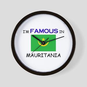 I'd Famous In MAURITANIA Wall Clock