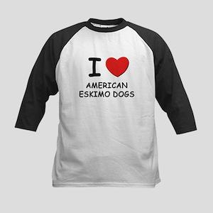 I love AMERICAN ESKIMO DOGS Kids Baseball Jersey