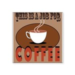 This Is A Job For Coffee Sticker
