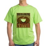 This Is A Job For Coffee T-Shirt