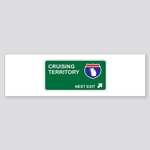 Cruising Territory Bumper Sticker