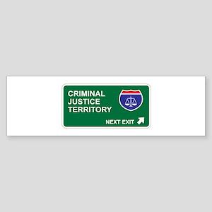 Criminal, Justice Territory Bumper Sticker