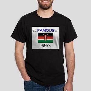 I'd Famous In KENYA Dark T-Shirt