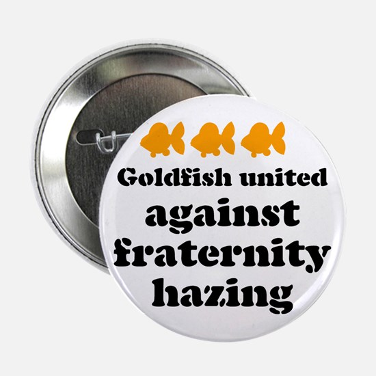 Goldfish against hazing. Button