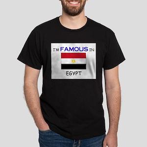 I'd Famous In EGYPT Dark T-Shirt