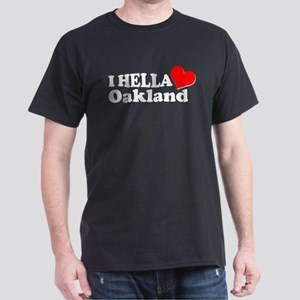I HELLA LOVE / HEART OAKLAND Dark T-Shirt