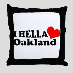 I HELLA LOVE / HEART OAKLAND Throw Pillow