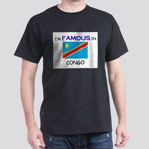 I'd Famous In CONGO Dark T-Shirt