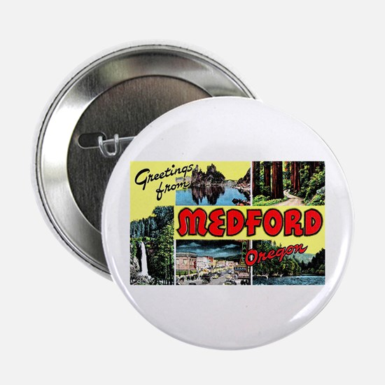 "Medford Oregon Greetings 2.25"" Button"