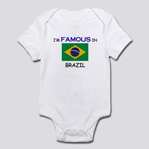 I'd Famous In BRAZIL Infant Bodysuit