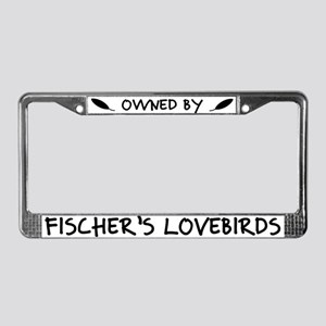 Owned by Fischer's Lovebirds License Plate Frame