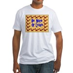 Be Nice or Leave Fitted T-Shirt