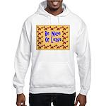 Be Nice or Leave Hooded Sweatshirt