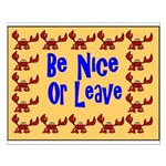 Be Nice or Leave Small Poster