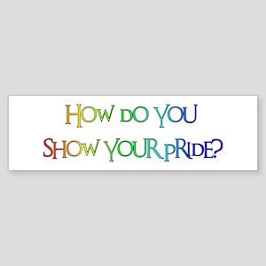 How do you #3 Bumper Sticker